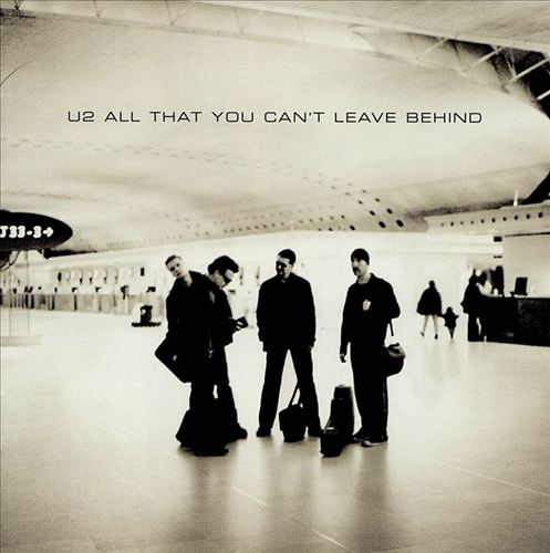 All That You Can't Leave Behind - Album Cover