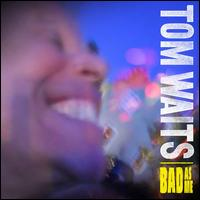 Bad As Me - Album Cover