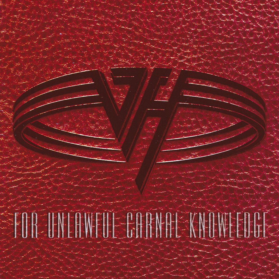 For Unlawful Carnal Knowledge - Album Cover