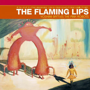 Yoshimi Battles The Pink Robots - Album Cover
