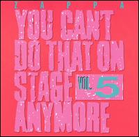 You Can't Do That On Stage Anymore, Vol 5 - Album Cover